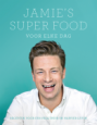 Jamie's super food - Jamie Oliver