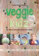 Veggie Kidz - Eef Ouwehand Monique Jansse Kyra de Vreeze