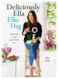 Deliciously Ella Elke Dag - Ella Mills