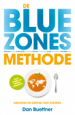 De blue zones-methode - Dan Buettner