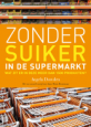 Zonder suiker in de supermarkt - Angela Dowden