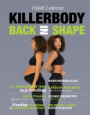 Killerbody 3 back in shape - Fajah Lourens