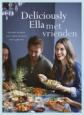 Deliciously ella met vrienden - Deliciously Ella - Ella Mills-Woodward