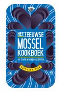 Het Zeeuwse Mossel kookboek - Bart van Olphen