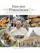 Eten met Franciscus - Roberto Alborghetti
