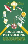 Jongleren met voeding - Jaap Seidell, Jutka Halberstadt