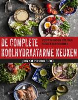 De complete koolhydraatarme keuken - Jonno Proudfoot