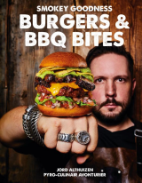 Smokey Goodness - Burgers & BBQ Bites - Jord Althuizen
