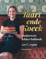 Taart ende Koeck - Maartje Borst